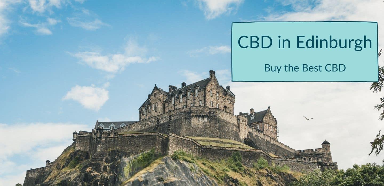 CBD in Edinburgh