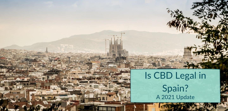 Is CBD Legal in Spain